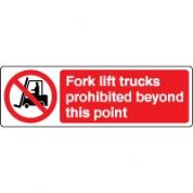Prohibition safety sign - Fork Lift Trucks 049